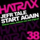 Jefr Tale - Start Again (Anthem Remix)