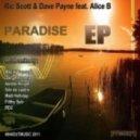 Ric Scott & Dave Payne feat. Alice B  - Paradise (Original Mix)