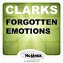 Clarks - Forgotten Emotions