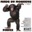 Made By Monkeys - I Try (EGAA Progressive Mix)