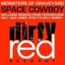 Monsters Of Graveyard - Space Cowboy (Original Mix)