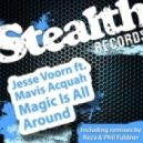 Jesse Voorn feat. Mavis Acquah - Magic Is All Around (Phil Fuldner Remix)