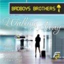 Badboys Brothers  -  Walking Away (Clubzound Remix)