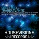 Eric Tyrell - Transatlantic (Original Mix)