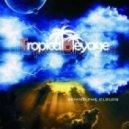 Tropical Bleyage - Hypnosis