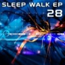28 - Sleep Walk