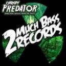Chrispy - Predator (Cyberoptix Remix)