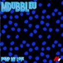 Mdubbleu - Pump My Love
