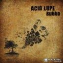 Acid Lupe - Chilli Boy (Original Mix)