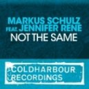 Markus Schulz ft Jennifer Rene - Not The Same (Eelke Kleijn Remix)