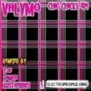 Valymo - Chic Chicks (Original Mix)