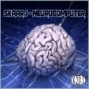 Skaarj - Neurocomputer