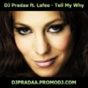 DJ Pradaa feat. Lafee - Tell Me Why (DJ Pradaa Original Mix)