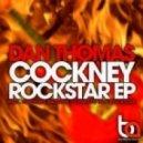 Dan Thomas - Cockney Bassline (Original Mix)