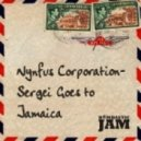 Nynfus Corporation - Sergei Goes to Jamaica (Andy Mcallister Remix)