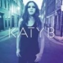 Katy B - Why You Always Here