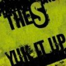The S - Yuk It Up (Original Mix)