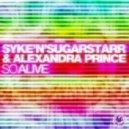 Syke \'N\' Sugarstarr & Alexandra Prince - So Alive (Extended Vocal Disco)