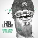 Louis La Roche - The Wall (Shook Remix)