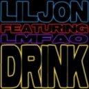 LIL JON ft LMFAO - Drink [Intro 1 - Clean]
