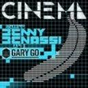 Benny Benassi Feat. Gary Go - Cinema (Extended Mix)