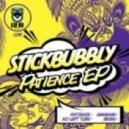 Stickbubbly - Patience