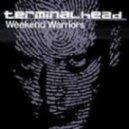 Terminalhead - Weekend Warriors