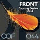 Front - Causing Desire 2011 (Namek Remix)