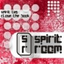 Spirit Tag - Close the book (original mix)