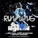 Fedde Le Grand vs. Sultan & Ned Shepard Feat. Mitch Crown - Running (Nicola Zucchi & Variavision Remix)