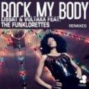 Lissat & Voltaxx - Rock My Body feat The Funklorettes (Twin Pack Remix)