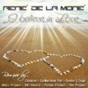 Rene De La Mone - I Believe In Love (Christopher S Remix)