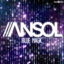Ansol - Blue Magic (Original Mix)