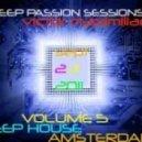 Victor Maximiliano - Deep Passion Sessions 2011-23-09 Vol.5