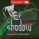 Keith Mackenzie & Infiniti - Shadow [Bass Kleph Remix]