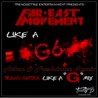 Far East Movement - Like A G6 (Aikan & Freshdance project Remix)