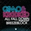 Camo & Krooked - All Fall Down (Feat. Shaz Sparks) (Club Mix)