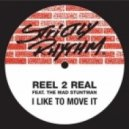 Real 2 Real - I Like To Move It (MaxiGroove Sax Mix)