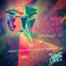 Last Night I Dreamt Of Monsters - Disco Girl (Original Mix)