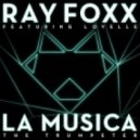 Ray Foxx - La Musica (The Trumpeter) feat. Lovelle (Subscape Vocal Mix)