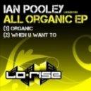 Ian Pooley - Organic