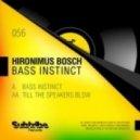 Hironimus Bosch - Bass Instinct