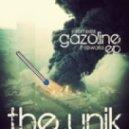 The Unik - Gazoline (VIP Drumstep Remix)