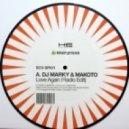 DJ Marky & Makoto - Love Again (Unreleased Edit)