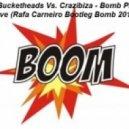 Crazibiza vs The Bucketheads - Planet Groove (Rafa Carneiro Bootleg Bomb 2011)