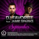 DJ Favorite feat. Jamie Sparks  - September (DJ Flight Remember Sunny Days Mix)