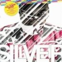 Silver - Sex Love Hate