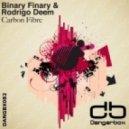 Binary Finary & Rodrigo Deem - Carbon Fibre (Original Mix)