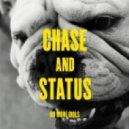 Chase & Status - No Problem