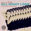 Amine Edge & Pezzner - All Night Loop